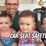 Car Seat Safety Tips with Jake Morris – Podcast 194