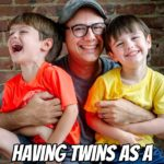 Having Twins as a First-Time Parent with Mike Ciccotello – Podcast 199