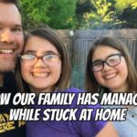 How Our Family Has Managed While Stuck at Home – Podcast 214