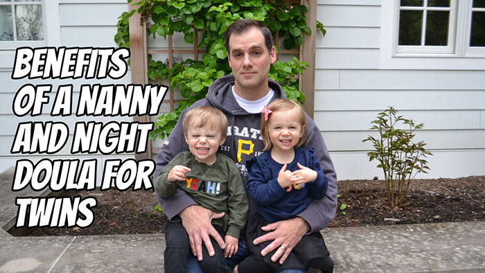 Benefits of a Nanny and Night Doula for Twins with Joe Sinnott