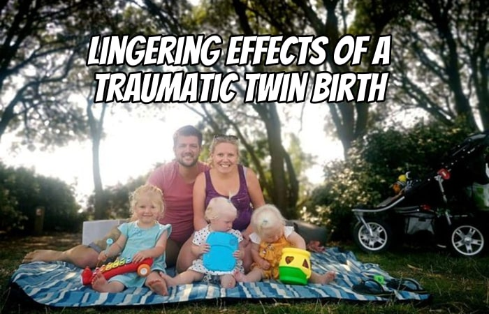 Lingering Effects of a Traumatic Twin Birth