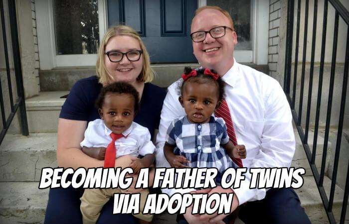 Becoming a Father of Twins via Adoption